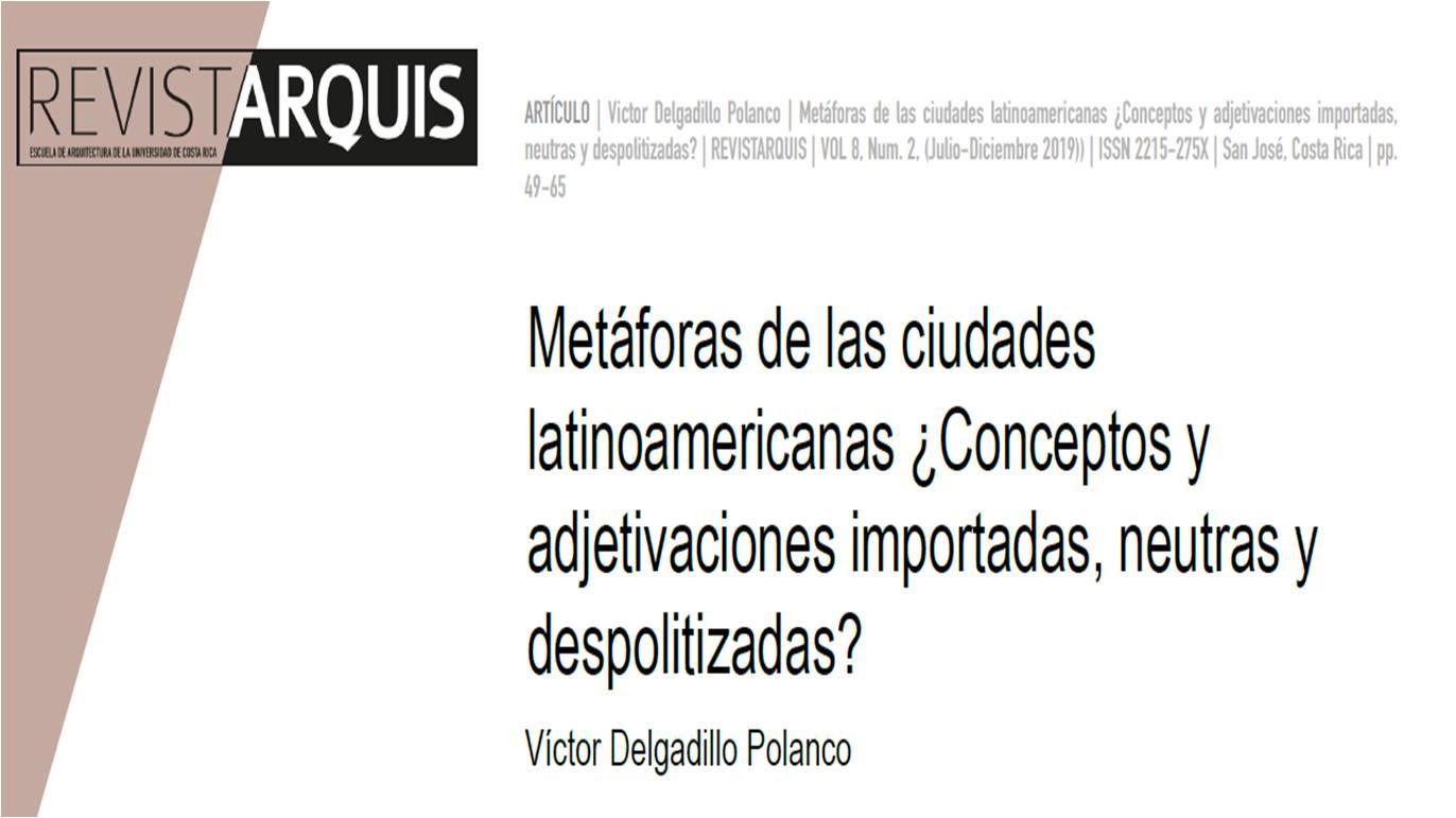 """Portada """"Metáforas de las ciudades latinoamericanas ¿Adjetivaciones importadas, neutras y despolitizadas?"""