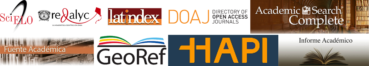 Indexada en: Scielo, Redalyc, Latindex, DOAJ (Directori of Open Access Journals), Academic Search Complete, Fuente Académica, GeoRef, HAPI (Hispanic American Periodical Index), Informe Académico
